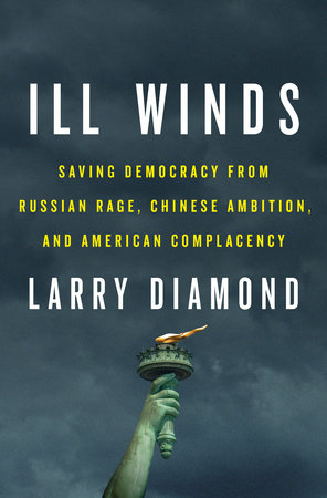 Larry Diamonds forthcoming book Ill Winds