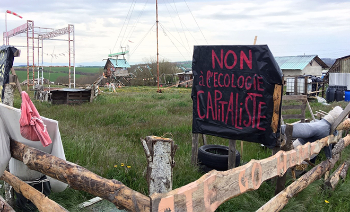 """No to Green Capitalism"" L'Amassada Commune (ZAD), Southern France. Source: Alexander Dunlap"