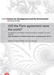 Will the Paris agreement save the world? An analysis and critique of the governance roadmap set out in COP 21.